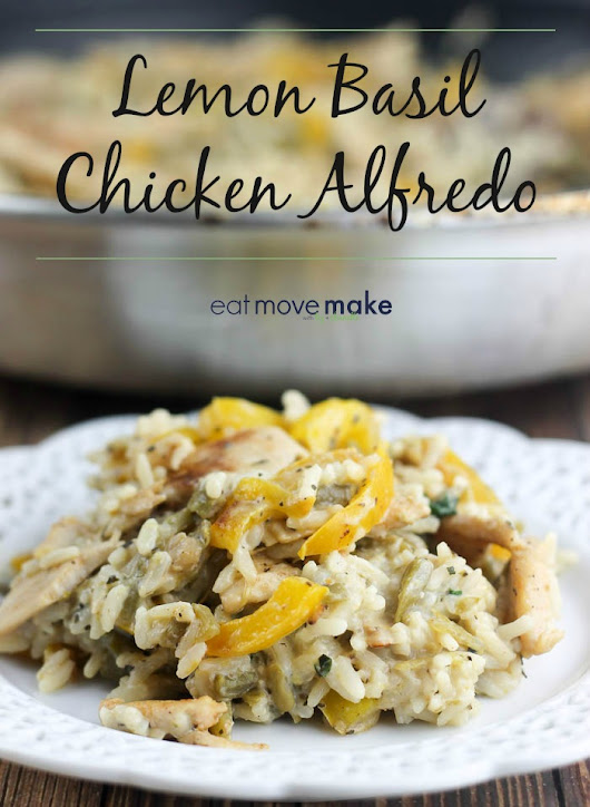 Lemon Basil Chicken Alfredo - Eat Move Make