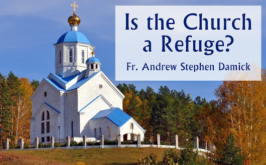 Is the Church a Refuge? — Roads from Emmaus