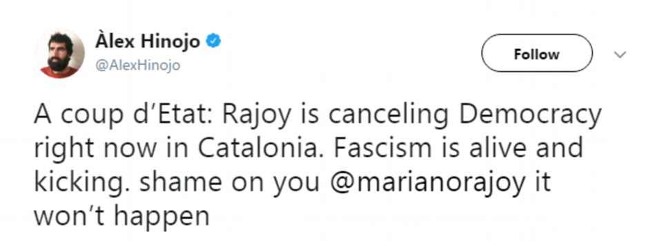 Spanish activistÀlex Hinojo said: 'A coup d'Etat: Rajoy is canceling Democracy right now in Catalonia. Fascism is alive and kicking. Shame on you Mariono Rajoy'