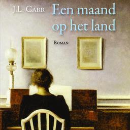 J.L. Carr - Een maand op het land