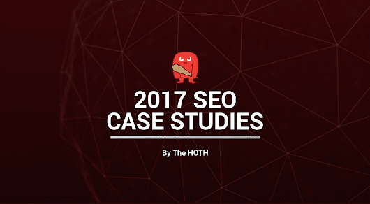 SEO Training Webinar: 2017 SEO Case Studies