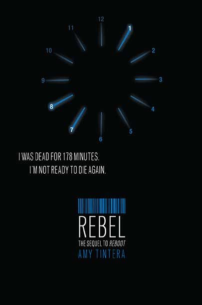 Rebel (Reboot #2) by Amy Tintera.
