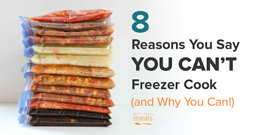 Answers to 8 of the most common freezer cooking excuses!