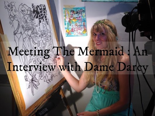 Meeting the Mermaid: An Interview With Dame Darcy