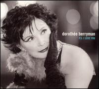 Dorothée Berryman, P.S I Love You
