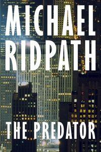 The Predator by Michael Ridpath