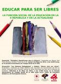 Educar para ser libres. La función social de la educación en la II República y en la actualidad