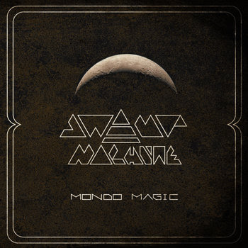 Swamp Machine - Mondo Magic cover art