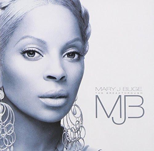 The Breakthrough - Mary J Blige