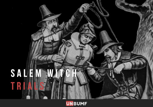 The Salem Witch Trials: The Theories Behind The Horrifying Incident