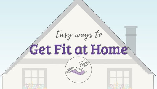 Easy Ways to Get Fit at Home |