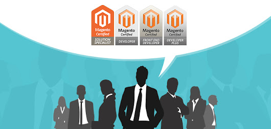 Importance of Magento Certification as per Magento Experts