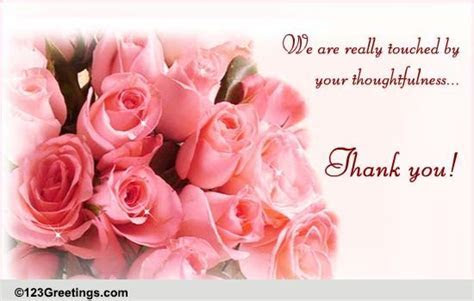 For Your Thoughtfulness  Free Wedding & Anniversary