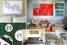 25 DIY Easy And Impressive Wall Art Ideas - ArchitectureArtDesigns.