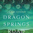 Rich in History, Culture & Coming-of-Age | Dragon Springs Road by Janie Chang