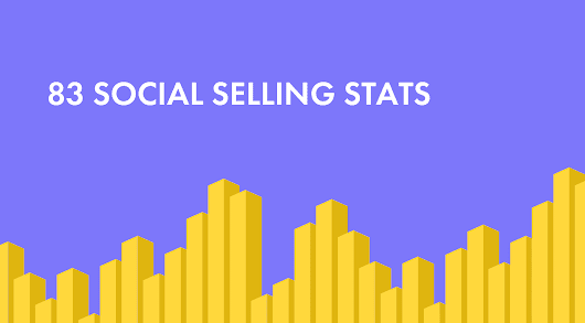 101 Social Selling Statistics You Need to Know