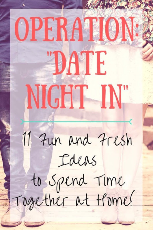 Guest Post – Operation Date Night In