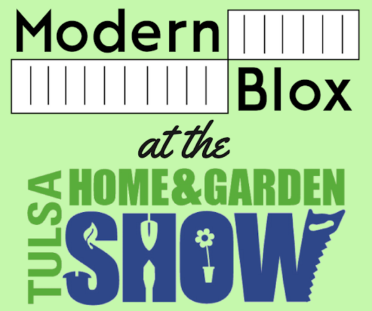 ModernBlox at the Tulsa Home and Garden Show