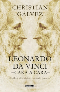 megustaleer - Leonardo da Vinci -cara a cara- - Christian Gálvez
