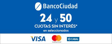 BANCO CIUDAD - 24 y 50 CUOTAS SIN INTERÉS en seleccionados