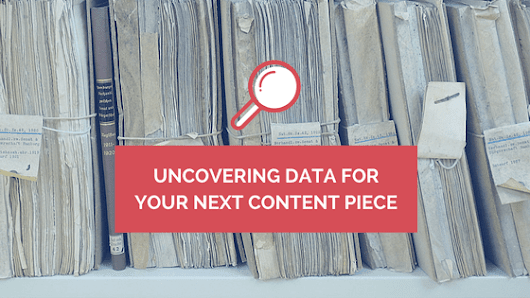 In(credible): Uncovering Useful Data for Your Next Content Piece | Distilled