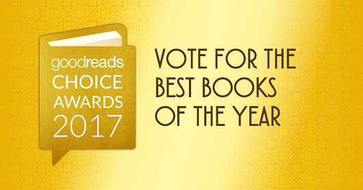 2017 Goodreads Choice Awards: Vote for the best books of 2017!