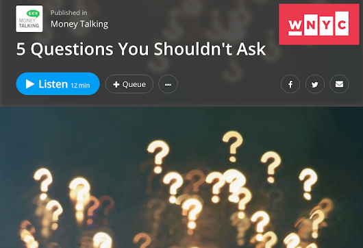 Interview: 5 Questions You Shouldn't Ask ~ A More Beautiful Question by Warren Berger