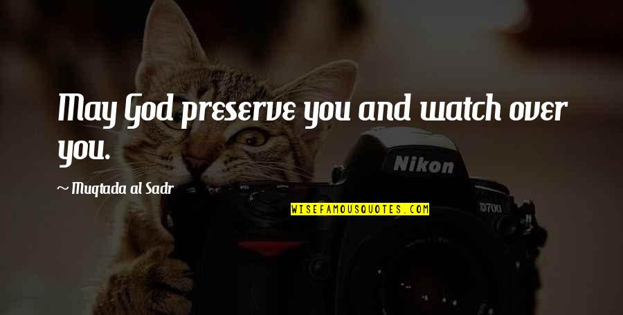 May God Watch Over You Quotes Top 3 Famous Quotes About May God