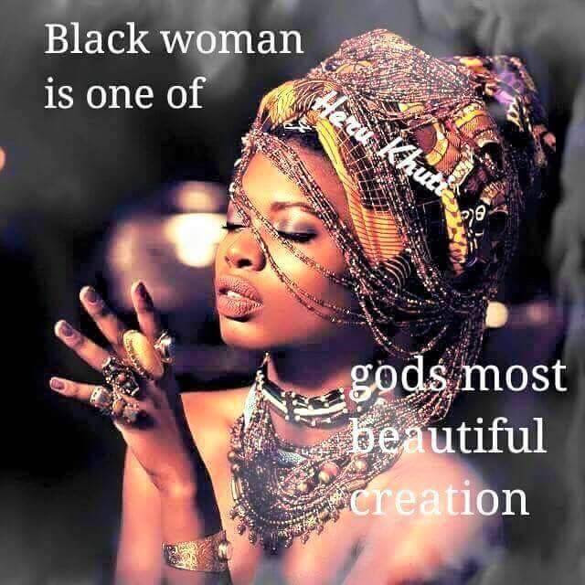 Black Woman is one of God's most beautiful creation