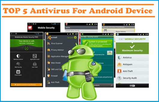 Top 5 Antivirus for Android Devices - Tech Buzzes