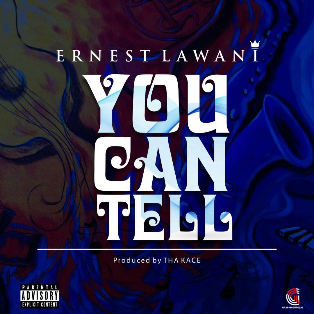 ERNEST LAWANI – YOU CAN TELL