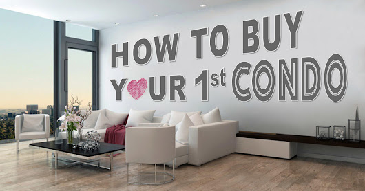 How to Buy a Condo: 10 Essential Tips to Get You Started [INFOGRAPHIC]
