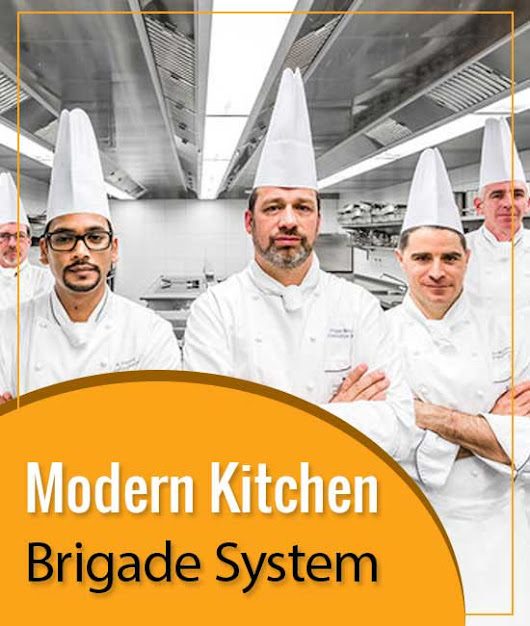 Kitchen Organization: Understanding the Modern Kitchen Brigade System