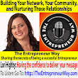 558: Building Your Network, Your Community, and Nurturing Those Relationships with Lori Highby Founder and Owner of Keystone Click - The Entrepreneur Way