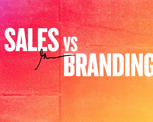 Sales Vs. Branding – Gary Vaynerchuk – Medium