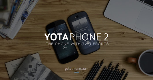 CLICK HERE to support YotaPhone 2 - World's First Dual-Screen Smartphone