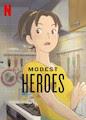 Modest Heroes: Ponoc Short Films Theatre