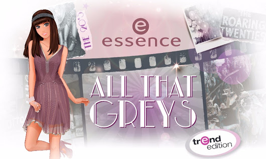 "Essence: Nuova limited edition ""All That Greys"" 