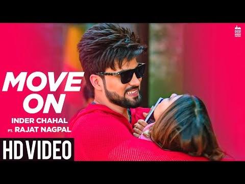 MOVE ON Lyrics Download Song - Inder Chahal ft. Rajat Nagpal | Rana