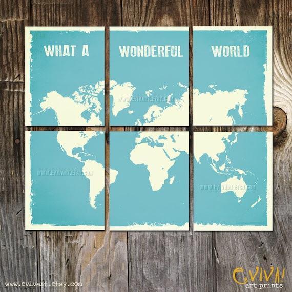 What a Wonderful World Map Print - Six 8x10 inches Prints