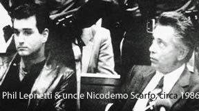 Phil Leonetti & Nicky Scarfo