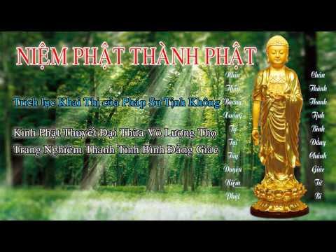 Niệm Phật Thành Phật (Trọn Bài, 7 Phần) (Mới)