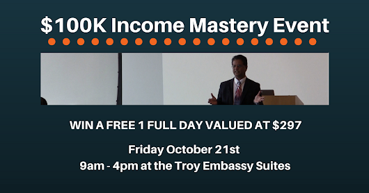 Win Free 1 Day $100K Income Mastery Workshop at Value $297