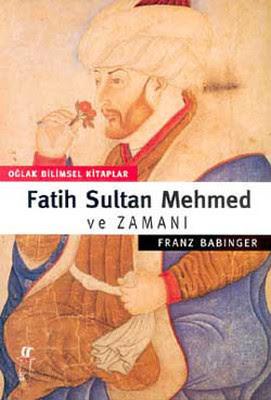Fatih Sultan Mehmet ve Zamanı