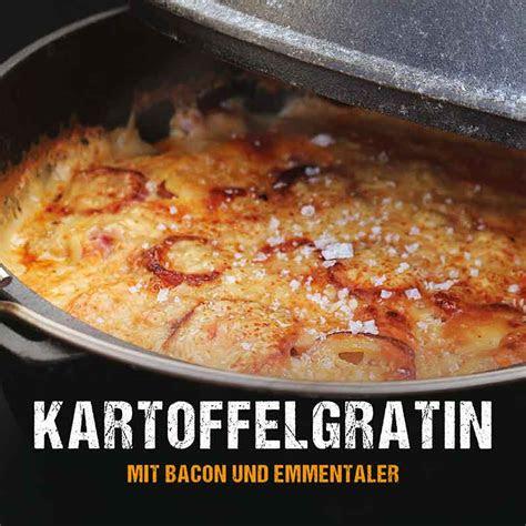 dutch oven rezept kartoffelgratin mit speck mcbrikett