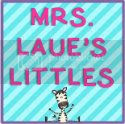 Mrs. Laue's Littles