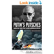 Amazon.com: Putin's Putsches: Ukraine and the Near-Abroad Crisis eBook: Maria Lewytzkyj, Hugo Villabona: Kindle Store