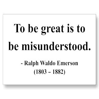 100 Great Inspirational To Be Great Is To Be Misunderstood Quote