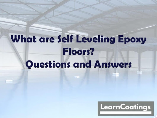 What are self leveling Epoxy Floors: Questions and Answers