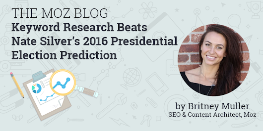 Keyword Research Beats Nate Silver's 2016 Presidential Election Prediction - Moz